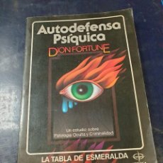 Libros: AUTODEFENSA PSIQUICA DION FURTUNE. Lote 254255555