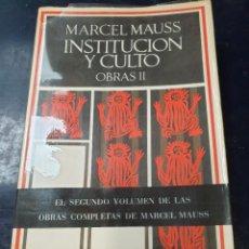 Libros: INSTITUCION Y CULTO OBRAS II MARCEL MAUSS. Lote 254350595