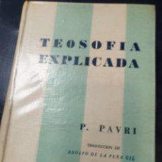 Libri: TEOSOFI EXPLICADA P.PAVRI. Lote 254352195