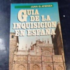 Libros: GUIA DE LA INQUISICIÓN EN ESPAÑA. Lote 254420635