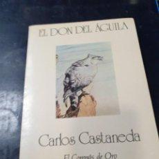 Libros: EL DON DEL AGUILA CARLOS CASTANEDA. Lote 254720965