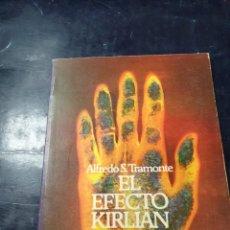 Libros: EL EFECTO KIRLIAN ALFREDO S, TRAMONTE. Lote 256021860