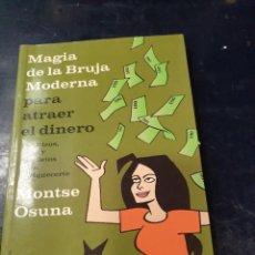 Libros: MAGIA DE LA BRUJA MODERNA MONTSE OSUNA. Lote 256032965