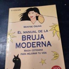 Libros: MANUAL DE LA BRUJA MODERNA MONTSE OSUNA. Lote 256034015