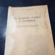 Libros: EL HOMBE VISIBLE E INVISIBLE C,W,LEADBEATER. Lote 256035800
