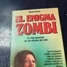 Libros: EL ENIGMA ZOMBI WADE DAVIS. Lote 256045210