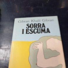Libros: SORRA I ESCUMA GIBRAN KHALIL. Lote 257296130