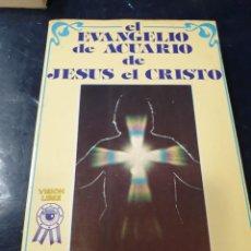 Libros: EL EVANGELIO DE ACUARIO DE JESUS EL CRISTO. Lote 261840360