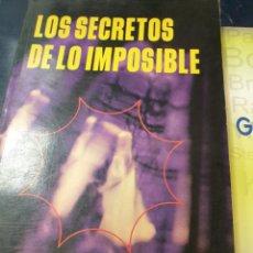 Libros: LOS SECRETOS DE LO IMPOSIBLE ROBERT TOCQUET. Lote 262273235