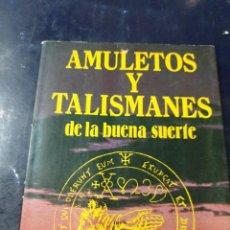 Libri: AMULETOS Y TALISMANES DE LA BUENA SUERTE. Lote 262279690
