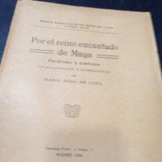 Libros: POR EL REINO ENCANTADO DE MAYA MARIO ROSO DE LUNA ( MADRID 1924). Lote 262385820