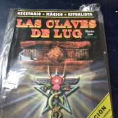 Libros: LAS CLAVES DE LUG RECETARIO MÁGICO RITUALISTA APRENDA A SE SU PROPIO BRUJO. Lote 262451295