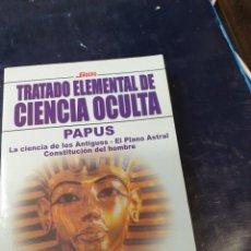 Libros: TRATADO ELEMENTAL DE CIENCIA OCULTA PAPUS. Lote 262541915