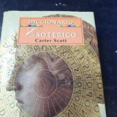 Libros: DICCIONARIO ESOTÉRICO CARTER SCOTT. Lote 262550480