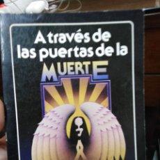 Libros: A TRAVES DE LAS PUERTAS DE LA MUERTE-LA TABLA DE ESMERALDA-DION FORTUNE-1987-EDITA EDAF. Lote 265884128