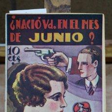 Libros: ¿ NACIO UD. EN EL MES DE JUNIO? DESTINO DE LOS QUE HAN NACIDO EN JUNIO.. Lote 268730784