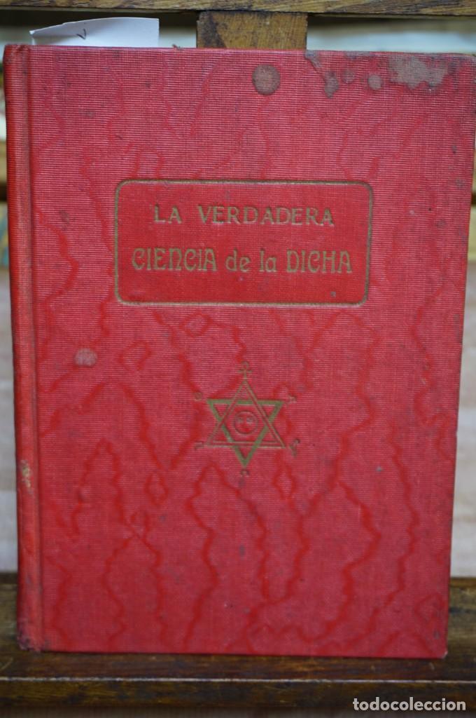 LA VERDADERA CIENCIA DE LA DICHA.HIPNOTISMO,MAGNETISMO,MALEFICIOS... (Libros Nuevos - Humanidades - Esoterismo (astrología, tarot, ufología, etc.))