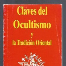 """Livres: LIBRO, """"CLAVES DE OCULTISMO Y TRADICION ORIENTAL"""", DE EILEEN CAMPBELL - JH BRENNAN. Lote 271871893"""