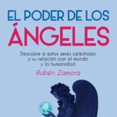 Libros: EL PODER DE LOS ÁNGELES. RUBEN ZAMORA. Lote 275109418