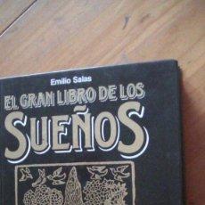 Libros: EL GRAN LIBRO DE LOS SUEÑOS. SALAS, EMILIO. EDICIONES MARTINEZ ROCA, BARCELONA, 1989. Lote 276669188