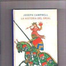 Livros: JOSEPH CAMPBELL. LA HISTORIA DEL GRIAL. ED. ATALANTA 2019. Lote 284299743
