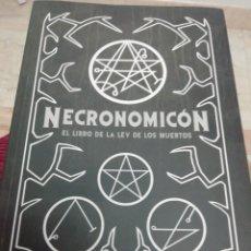 Livros: NECRONOMICON, EL LIBRO DE LA LEY DE LOS MUERTOS. Lote 284535628
