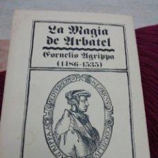 Livros: LA MAGIA DE ARBATEL, AGRIPPA. Lote 286412203