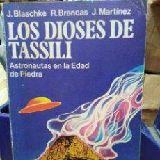 Libros: LOS DIOSES DE TASSILI-ASTRONAUTAS DE LA EDAD DE PIEDRA-BLASCHKE/BRANCAS-1978. Lote 286454248
