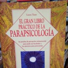 Libros: EL GRAN LIBRO PRÁCTICO DE LA PARAPSICOLOGÍA-LAURA TUAN-EDITA VECCHI-1998. Lote 286507413