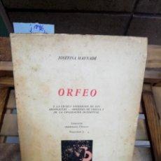 Libros: MAYNADE JOSEFINA. ORFEO Y LA CICLICA EXPEDICION DE LOS ARGONAUTAS.ORIGENES DE GRECIA..... Lote 286291183