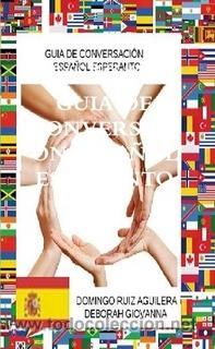 GUIA DE CONVERSACIÓN ESPAÑOL ESPERANTO (Libros Nuevos - Idiomas - Español para extranjeros)
