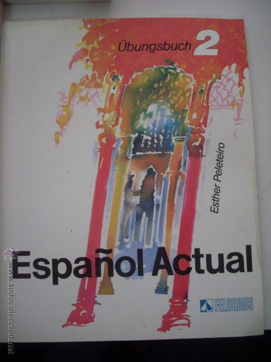 Libros: ESPAÑOL ACTUAL ESTHER PELETEIRO RUEDA 1PLUS Y 2 - Foto 2 - 50123848