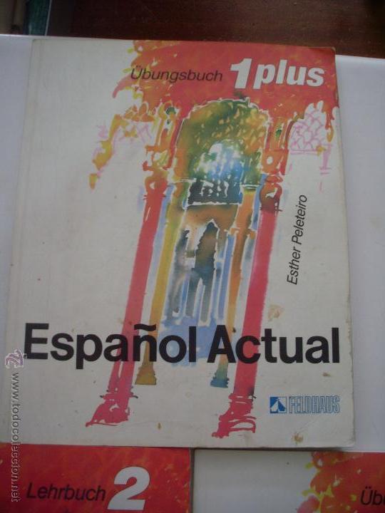 Libros: ESPAÑOL ACTUAL ESTHER PELETEIRO RUEDA 1PLUS Y 2 - Foto 4 - 50123848