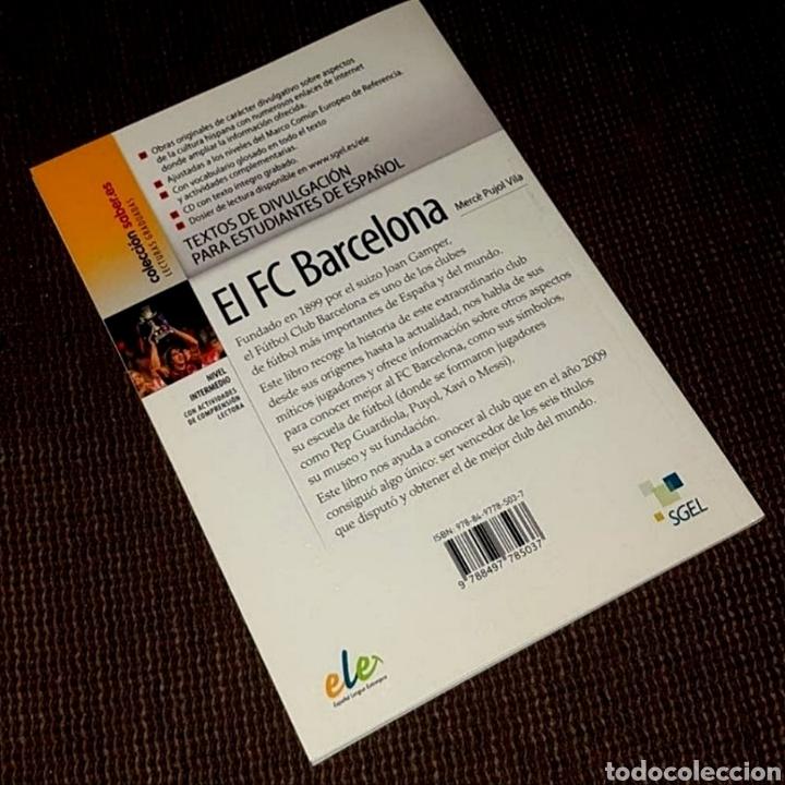 Libros: El FC Barcelona 1899-2009, el Barça de las 6 copas (libro + CD) - SGEL, 2010 - Foto 2 - 203903037