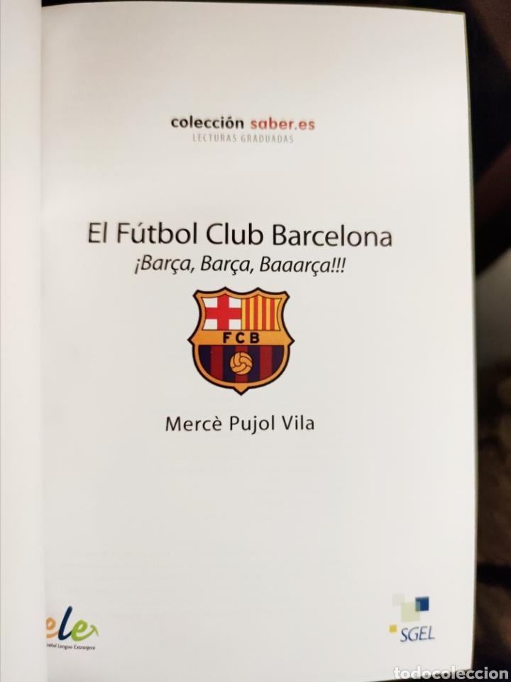 Libros: El FC Barcelona 1899-2009, el Barça de las 6 copas (libro + CD) - SGEL, 2010 - Foto 3 - 203903037