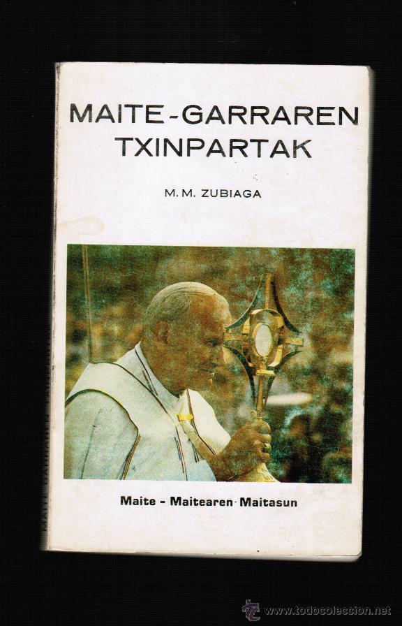 MAITE GARRAREN TXINPARTAK - M.M. ZUBIAGA - EN EUSKERA (Libros Nuevos - Otras lenguas locales - Euskera)