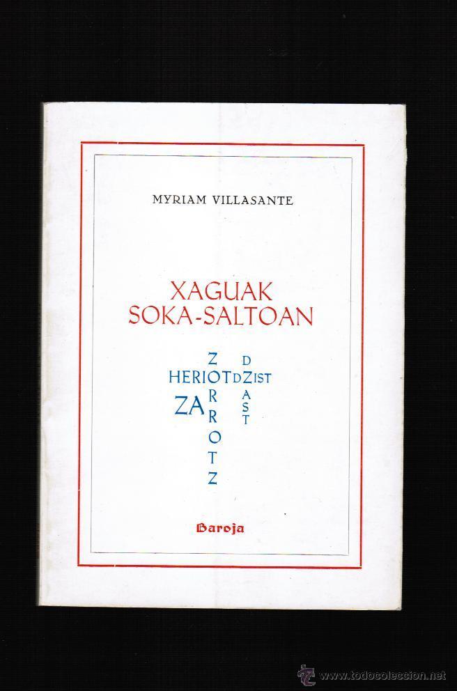XAGUAK SOKA SALTOAN - MYRIAM VILLASANTE - EN EUSKERA (Libros Nuevos - Otras lenguas locales - Euskera)