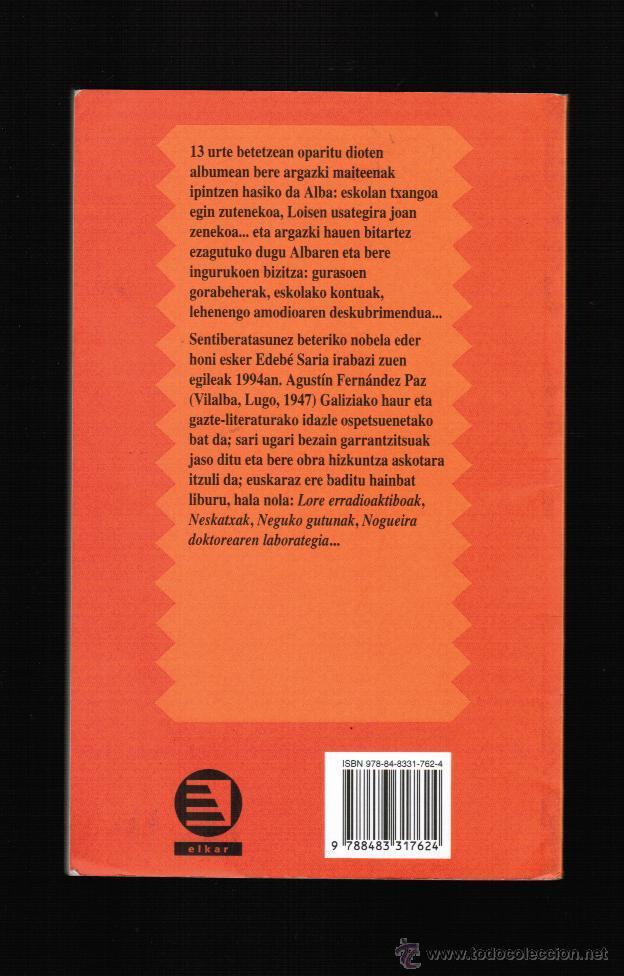 Libros: ALBAK HAMAHIRU URTE - AGUSTIN FERNANDEZ PAZ - EN EUSKERA - Foto 2 - 39822063
