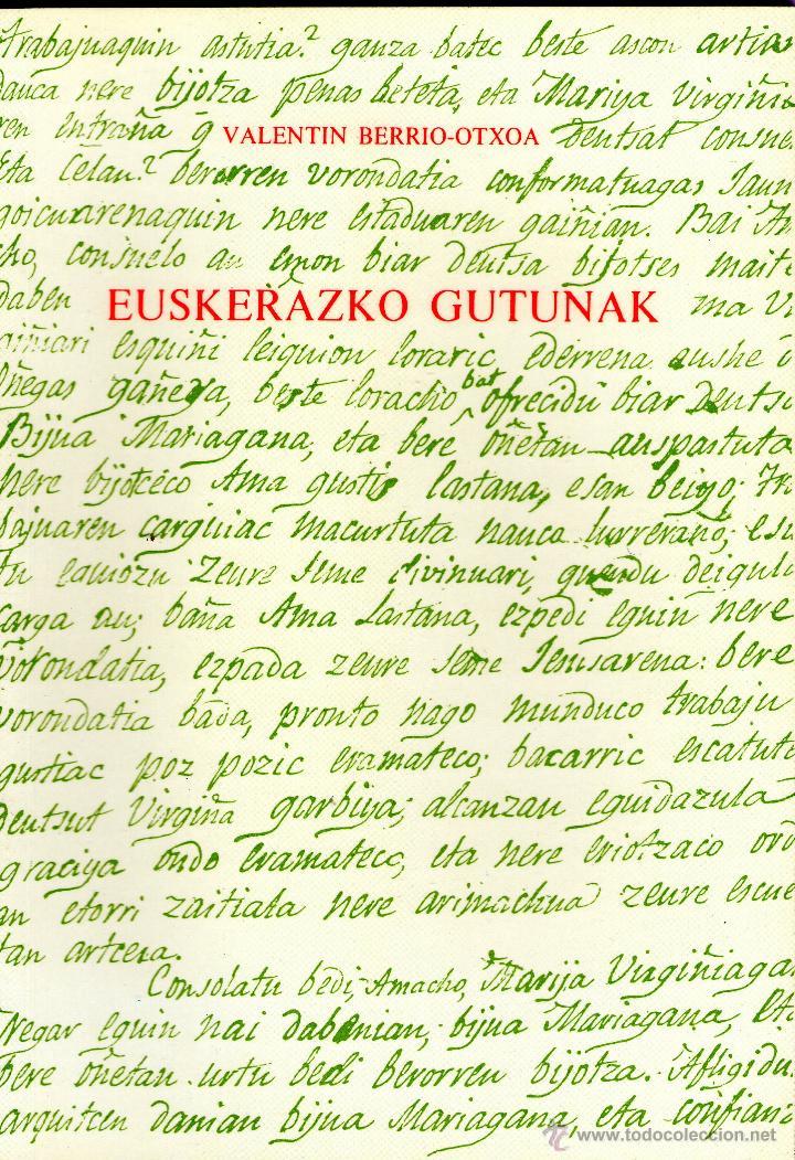 EUSKERAZKO GUTUNAK-VALENTIN BERRIO-OTXOA (Libros Nuevos - Otras lenguas locales - Euskera)