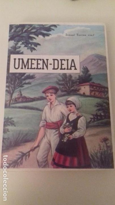 UMEEN - DEIA I. TORRES P. FELIPE DE MURIETA 1971 PAIS VASCO EUSKADI (Libros Nuevos - Otras lenguas locales - Euskera)