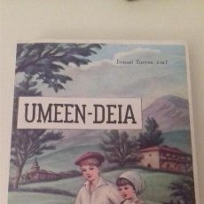 Libros: UMEEN - DEIA I. TORRES P. FELIPE DE MURIETA 1971 PAIS VASCO EUSKADI. Lote 83534936