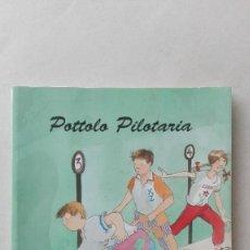 Libros: POTTOLO PILOTARIA. Lote 87851672
