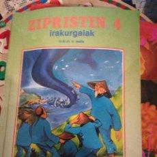 Libros: ZIPRISTIN 4, IRASKASLE EUKARTEA LIBRO LECTURA EUSKERA. Lote 118665491