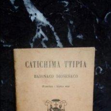 Libros: EUSKERA LABORTANO. LIBROS EN LENGUA VASCA. CATECISMO.. Lote 128156671