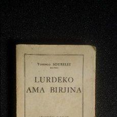 Libros: EUSKERA LABORTANO. LIBROS EN LENGUA VASCA. DEVOCIONARIO. SOUBELET, BUEN ESCRITOR.. Lote 128688391