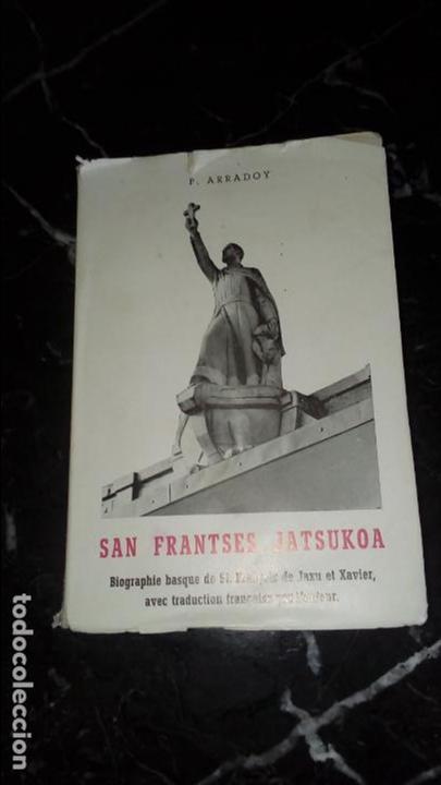 VIDA DE SAN FRANCISCO DE JAVIER EN EUSKERA. ARRADOY. BIOGRAFÍA DE SAN FRANCISCO. (Libros Nuevos - Otras lenguas locales - Euskera)