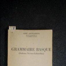 Libros: GRAMÁTICA VASCA DE LOS DIALECTOS NAVARRO-LABORTANOS. EUSKERA.. Lote 132707742