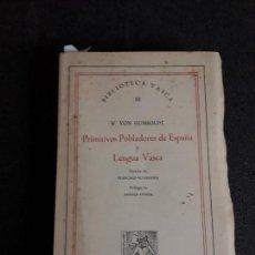 Libros: HUMBOLDT. ANTIGUAS LENGUAS DE LA PENÍNSULA Y EL EUSKARA.. Lote 144316038