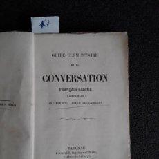Libros: GUÍA DE CONVERSACIÓN FRANCÉS-VASCO. EUSKERA. LENGUA VASCA.. Lote 152606682