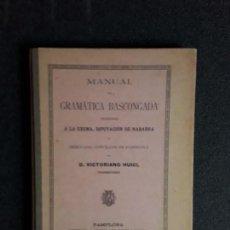 Libros: HUICI D. VICTORIANO. MANUAL DE GRAMÁTICA BASCONGADA DEDICADO … EUSKERA. LENGUA VASCA.. Lote 153925306
